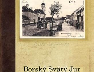 Borský Svätý Jur Cesta dejinami