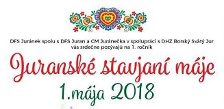 Juranské stavjaní máje 01.05.2018